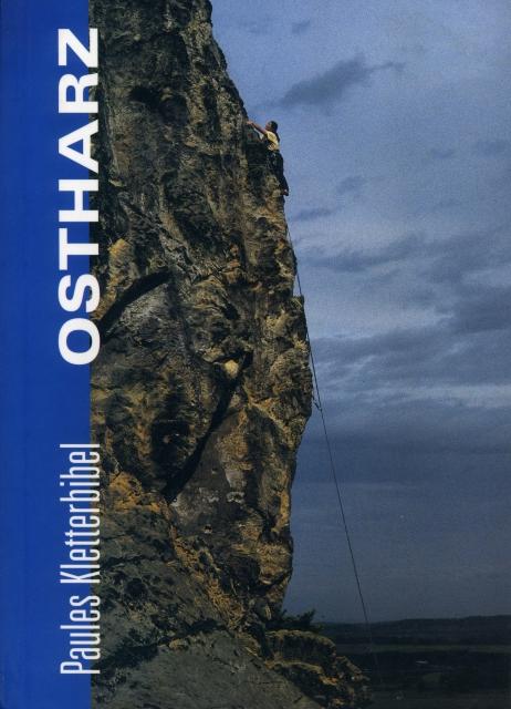 Paules Kletterbibel Ostharz 1. Auflage 1998