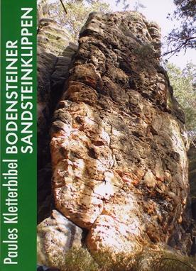 Paules Kletterbibel Bodensteiner Sandsteinklippen