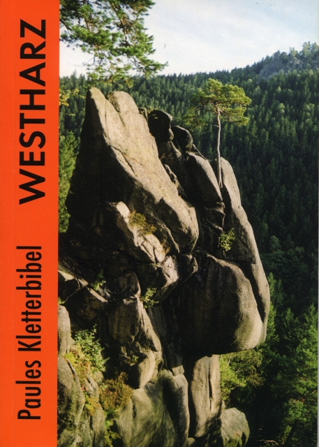 Paules Kletterbibel Westharz 1. Auflage 2003