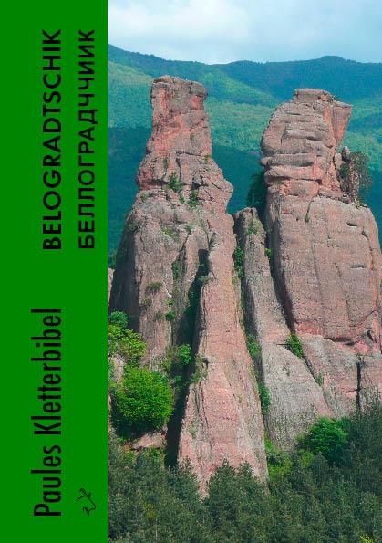 Paules Kletterbibel Belogradtschik ( Bulgarien )